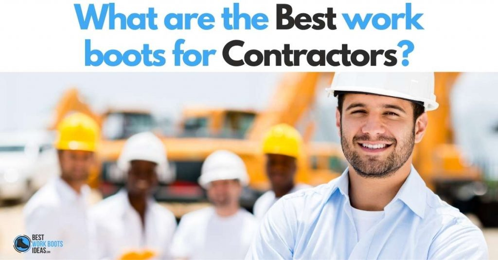What are the Best work boots for Contractors featured image