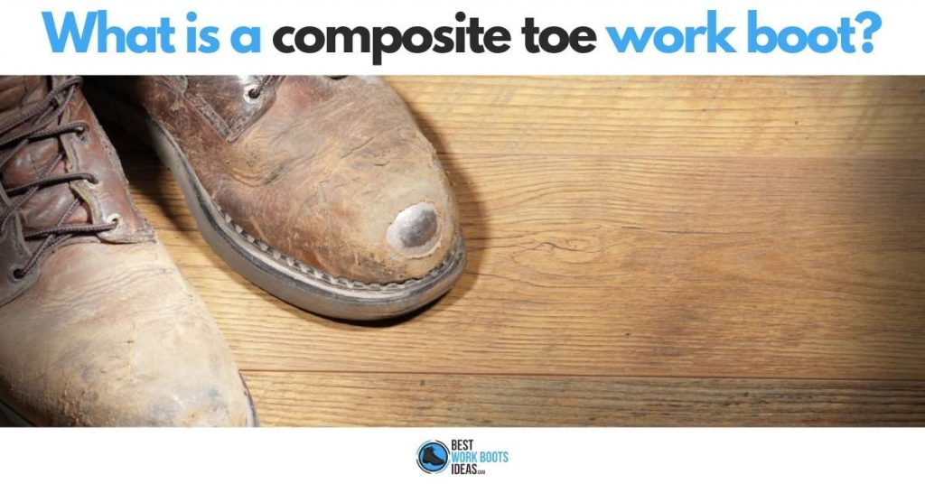 What is a composite toe boot featured image 2