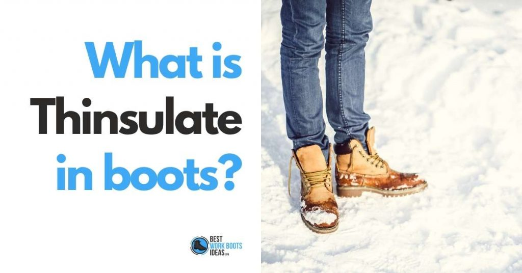 What is Thinsulate in boots featured image