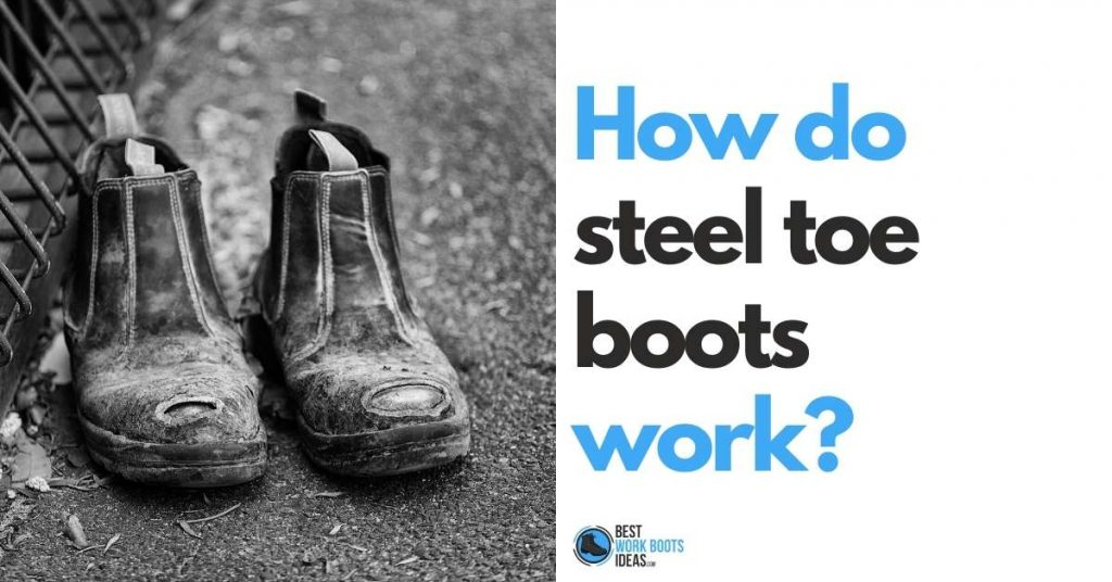 how do steel toe boots work featured image
