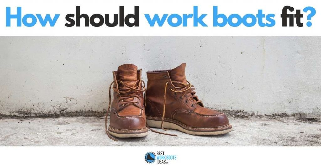 how should work boots fit featured image