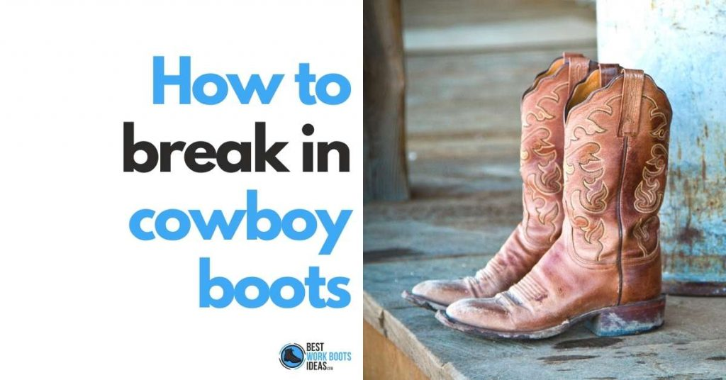 how to break in cowboy boots featured image