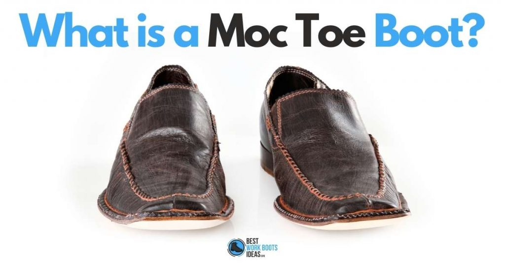 what is a moc toe boot featured image