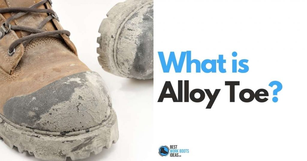 What is alloy toe featured image