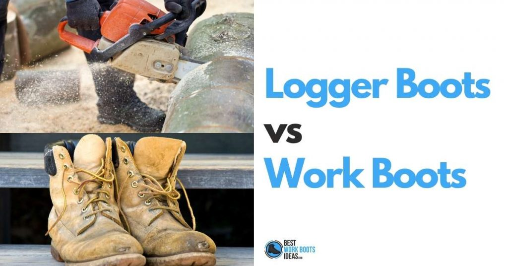 Logger boots vs work boots featured image