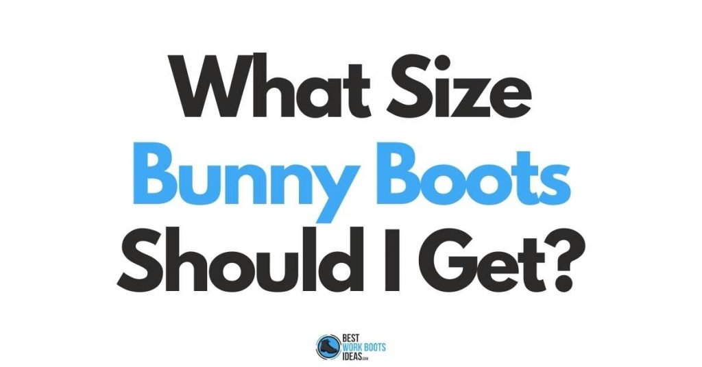 What size bunny boots should I get featured image