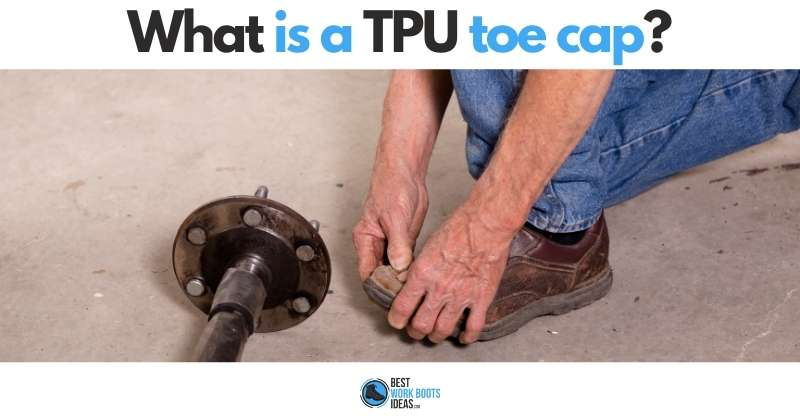 What is a TPU toe cap featured image 800x419